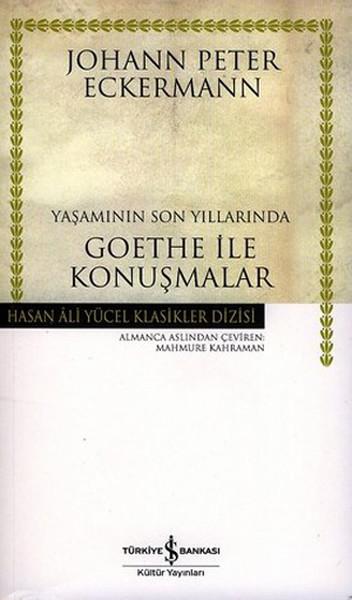 Yaşamının Son Yıllarında Goethe İle Konuşmalar Kitap Kapağı