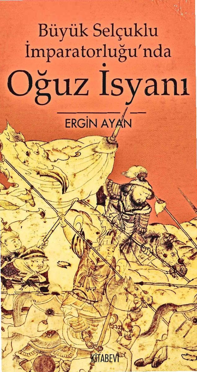 Büyük Selçuklu İmparatorluğu'nda Oğuz İsyanı Kitap Kapağı