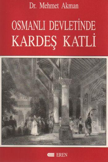 Osmanlı Devletinde Kardeş Katli Kitap Kapağı