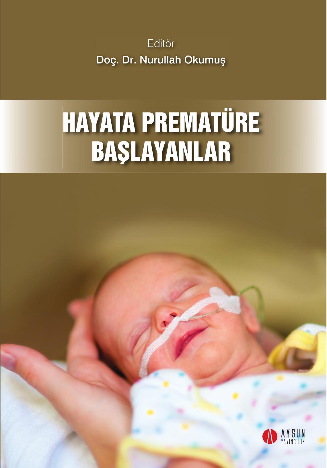 Hayata Prematüre Başlayanlar Kitap Kapağı