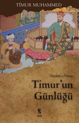 Timur-un Günlükleri: Tüzükat-ı Timur Kitap Kapağı