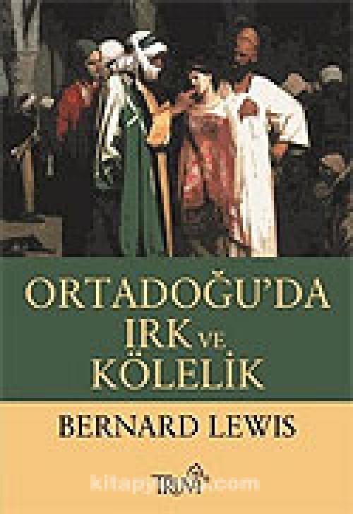 Ortadoğu'da Irk ve Kölelik Kitap Kapağı