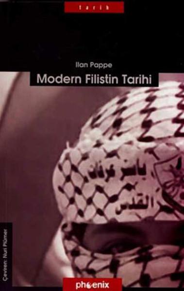 Modern Filistin Tarihi: Tek Ülke, İki Halk Kitap Kapağı