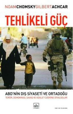 Tehlikeli Güç: Terör, Demokrasi, Savaş ve Adalet Üzerine Diyaloglar Kitap Kapağı