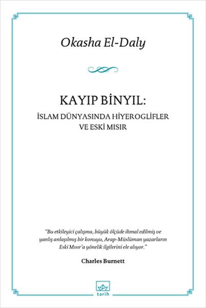 Kayıp Bin Yıl: İslam Dünyasında Hiyeroglifler ve Eski Mısır Kitap Kapağı