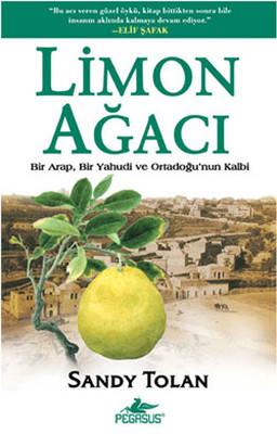 Limon Ağacı: Bir Arap, Bir Yahudi ve Ortadoğu'nun Kalbi Kitap Kapağı