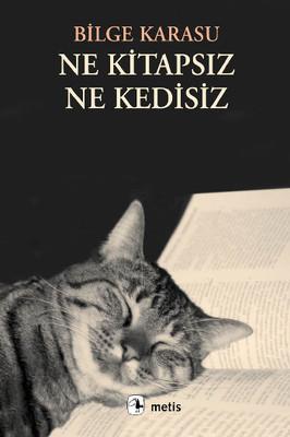 Ne Kitapsız Ne Kedisiz Kitap Kapağı