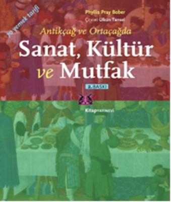 Antikçağ ve Ortaçağda Sanat, Kültür ve Mutfak Kitap Kapağı