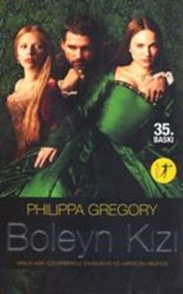 Boleyn Kızı: Bir Kralın Aşkı İçin Birbiriyle Savaşan İki Kız Kardeşin Hikâyesi Kitap Kapağı