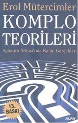 Komplo Teorileri: Aynanın Ardında Kalan Gerçekler Kitap Kapağı