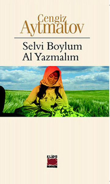 Selvi Boylum Al Yazmalım Kitap Kapağı