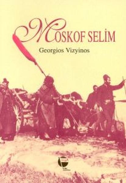 Moskof Selim Kitap Kapağı