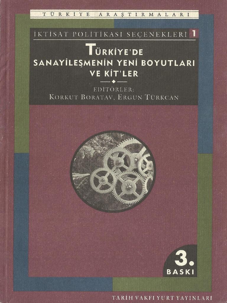 Türkiye'de Sanayileşmenin Yeni Boyutları ve Kitler Kitap Kapağı