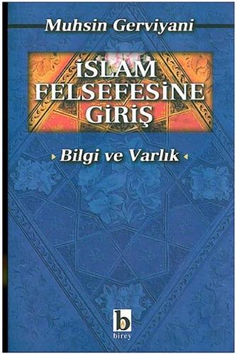 İslam Felsefesine Giriş: Bilgi ve Varlık Kitap Kapağı