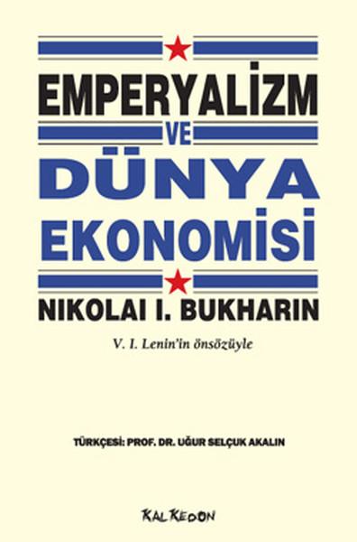Emperyalizm ve Dünya Ekonomisi: V. I. Lenin'in Önsözüyle Kitap Kapağı
