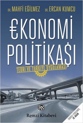 Ekonomi Politikası: Teori ve Türkiye Uygulaması Kitap Kapağı