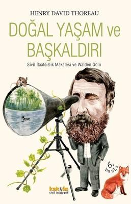 Doğal Yaşam ve Başkaldırı: Sivil İtaatsizlik Makalesi ve Wolden Gölü Kitap Kapağı