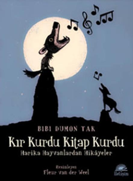 Kır Kurdu Kitap Kurdu: Harika Hayvanlardan Hikayeler Kitap Kapağı