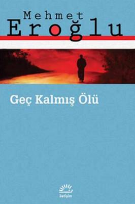 Geç Kalmış Ölü Kitap Kapağı