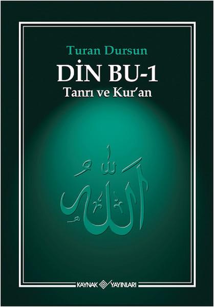 Din Bu 1 (Tanrı ve Kuran) Kitap Kapağı