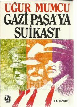 Gazi Paşa'ya Süikast Kitap Kapağı