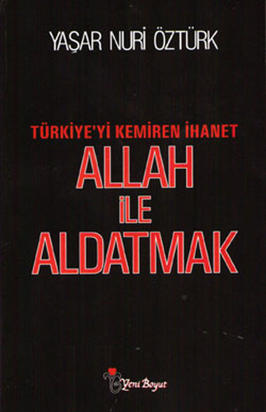 Allah ile Aldatmak: Türkiye'yi Kemiren İhanet Kitap Kapağı