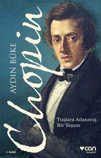 Chopin: Tuşlara Adanmış Bir Yaşam Kitap Kapağı