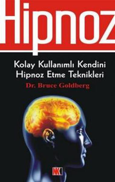 Hipnoz: Kolay Kullanımlı Kendini Hipnoz Etme Teknikleri Kitap Kapağı