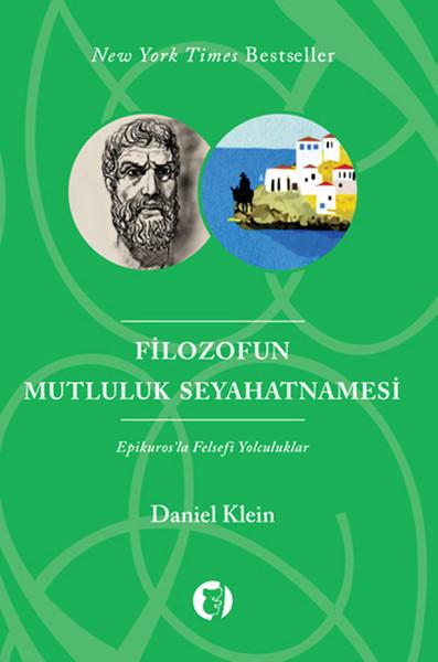 Filozofun Mutluluk Seyahatnamesi: Epikuros'la Felsefi Yolculuklar Kitap Kapağı
