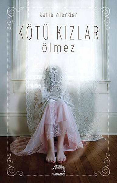 Kötü Kızlar Ölmez Kitap Kapağı