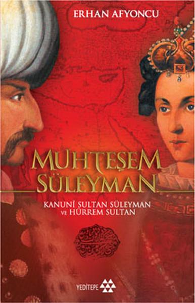 Muhteşem Süleyman: Kanuni Sultan Süleyman ve Hürrem Sultan Kitap Kapağı