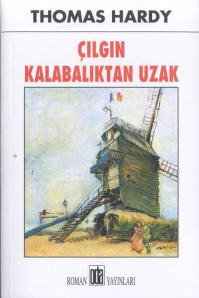 Çılgın Kalabalıktan Uzak Kitap Kapağı