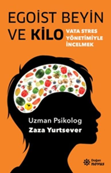 Egoist Beyin ve Kilo Kitap Kapağı