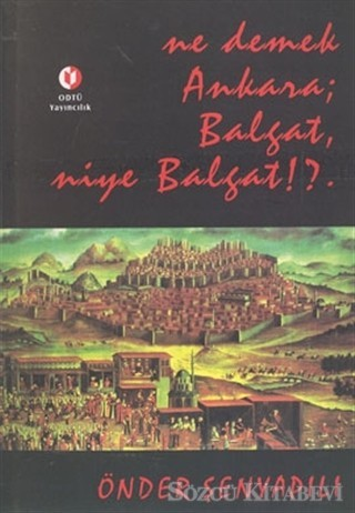 Ne Demek Ankara Balgat Niye Balgat Kitap Kapağı