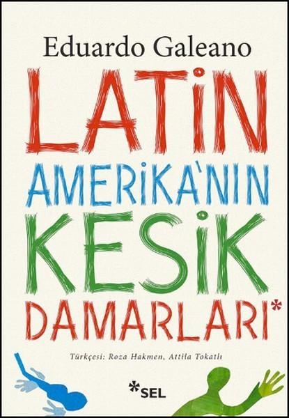 Latin Amerika'nın Kesik Damarları Kitap Kapağı