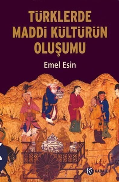 Türklerde Maddi Kültürün Oluşumu Kitap Kapağı