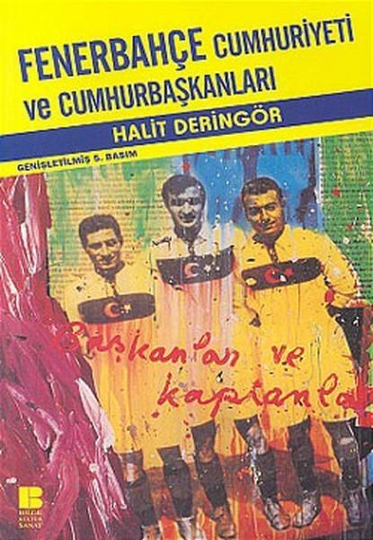 Fenerbahçe Cumhuriyeti ve Cumhurbaşkanları Kitap Kapağı