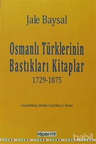 Osmanlı Türklerinin Bastıkları Kitaplar Kitap Kapağı