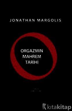 O: Orgazmın Mahrem Tarihi Kitap Kapağı