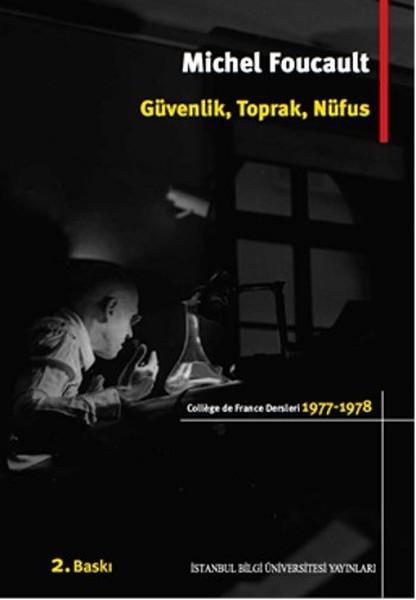 Güvenlik, Toprak, Nüfus: College De France Dersleri 1977-1978 Kitap Kapağı