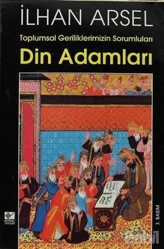 Toplumsal Geriliklerimizin Sorumluları Din Adamları Kitap Kapağı