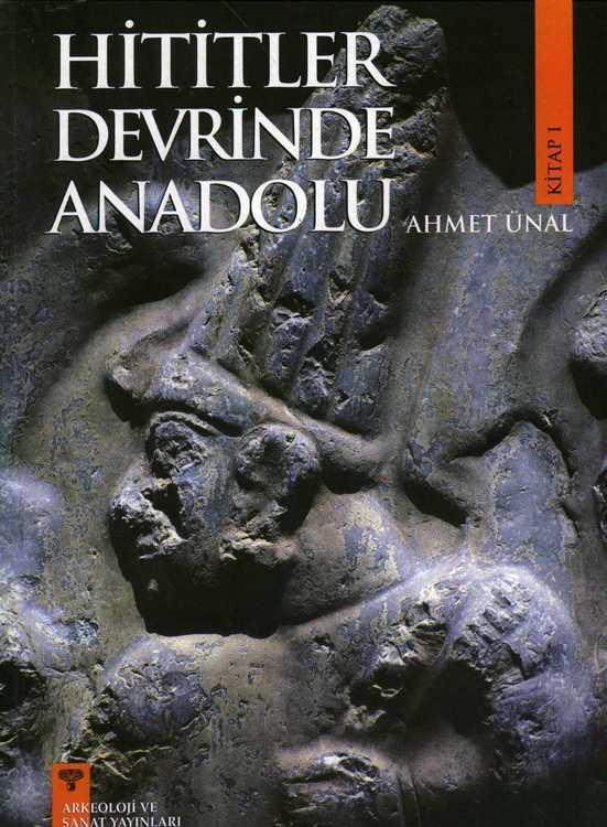 Hititler Devrinde Anadolu Cilt 1 Kitap Kapağı