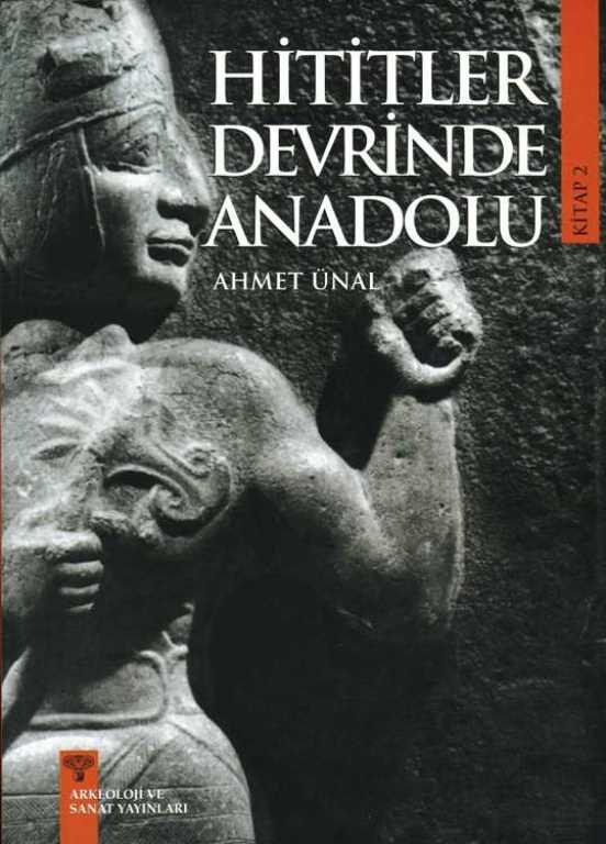 Hititler Devrinde Anadolu Cilt 2 Kitap Kapağı