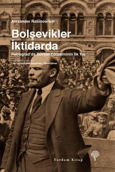 Bolşevikler İktidarda: Petrograd'da Sovyet Yönetiminin İlk Yılı Kitap Kapağı