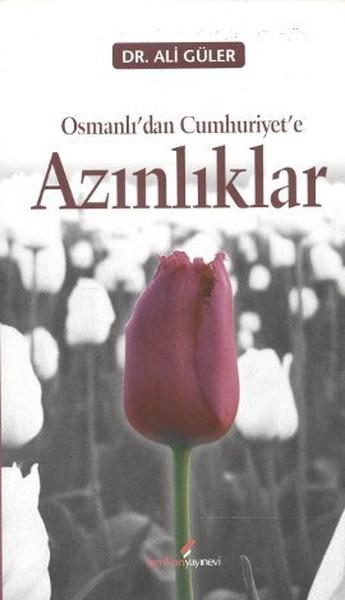 Osmanlı'dan Cumhuriyete Azınlıklar Kitap Kapağı