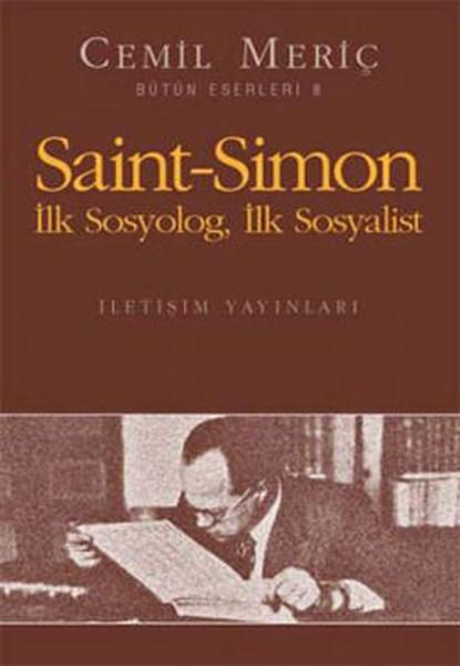 Saint Simon: İlk Sosyolog, İlk Sosyalist Kitap Kapağı