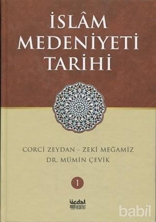 İslam Medeniyeti Tarihi Cilt 1 Kitap Kapağı