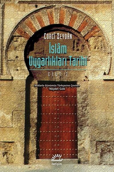 İslam Uygarlıkları Tarihi Cilt 1 Kitap Kapağı