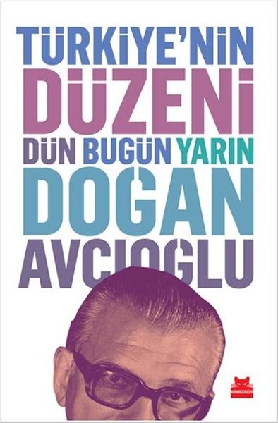 Türkiye'nin Düzeni: Dün, Bugün, Yarın Kitap Kapağı