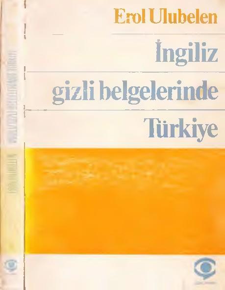 İngiliz Gizli Belgelerinde Türkiye Kitap Kapağı